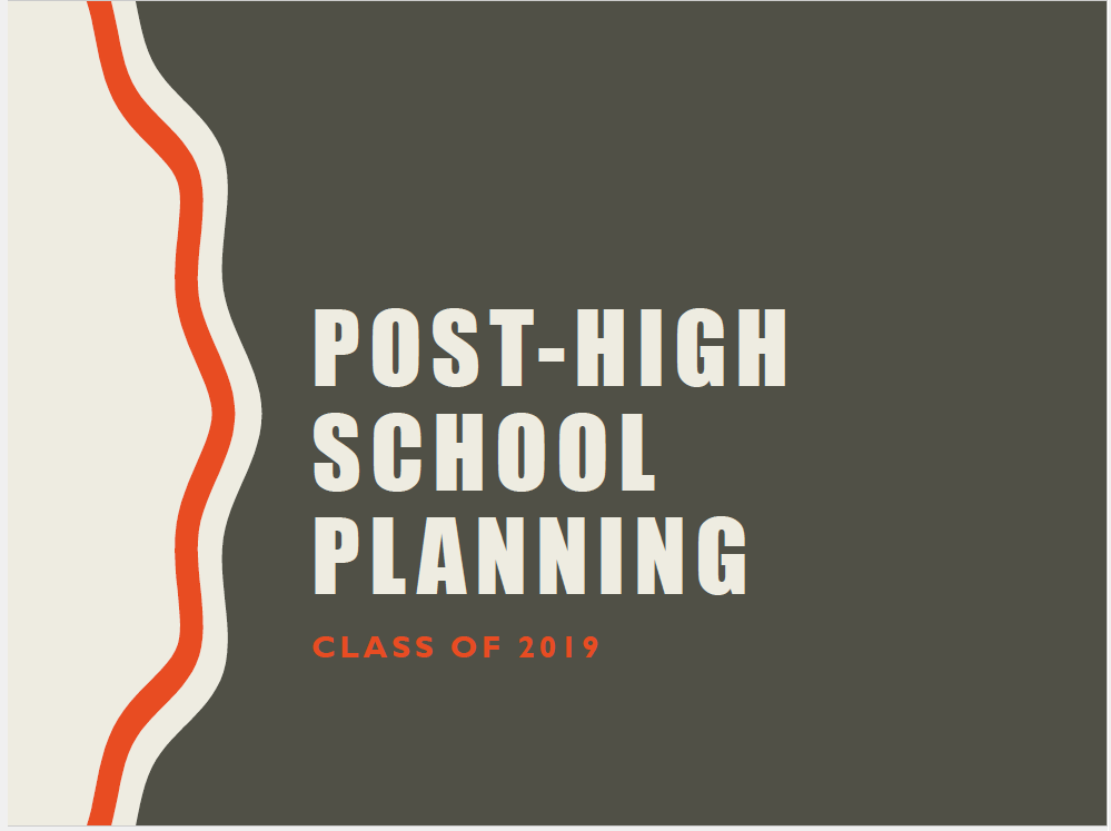 Post-High School Planning for Juniors
